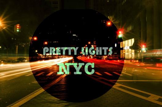 A 14: Pretty Lights – Cuộc Hành Trình New York Về Đêm