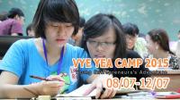YEA Camp 2015 (Young Entrepreneurs' Adventure Camp) – Hành trình Doanh nhân Trẻ là khóa học 5 ngày chuyên sâu nhằm trang bị cho các em học sinh THPT tại...