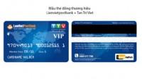 Tân Trí Việt liên kết với Liên Việt Postbank – Ngân hàng Bưu Điện Liên Việt chính thức phát hành thẻ ATM miễn phí cho du học sinh. Thời gian...