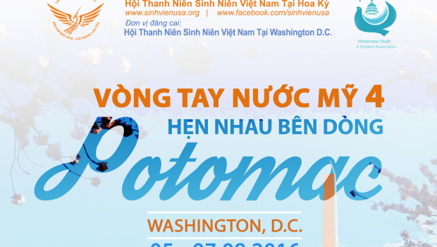 """THÔNG CÁO BÁO CHÍ Tổ chức:Vòng tay nước Mỹ 4: """"Hẹn nhau bên dòng Potomac – Washington D.C. 2016"""" Đến hẹn lại lên, sự kiện hàng năm quy mô lớn..."""