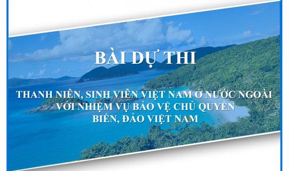 """Cuộc thi: """"Thanh niên, sinh viên Việt Nam ở nước ngoài với nhiệm vụ bảo vệ chủ quyền biển, đảo Việt Nam"""