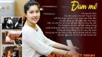 Với những thành tích đáng nể trong lĩnh vực âm nhạc, cô gái 16 tuổi Bùi Vũ Nguyệt Minh, học viên piano hệ Trung cấp của Nhạc viện TPHCM được...