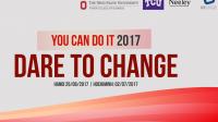 """HỘI THẢO DU HỌC YOU CAN DO IT với chủ đề """"Dare To Change"""" hứa hẹn sẽ tiếp sức và truyền lửa đam mê đến những bạn trẻ đang ấp..."""