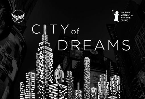 """""""City of Dreams"""" – Thành phố của những ước mơ"""