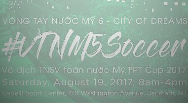 Thư mời tham dự: Giải bóng đá TNSV Việt Nam tại Hoa Kỳ – FPT CUP 2017