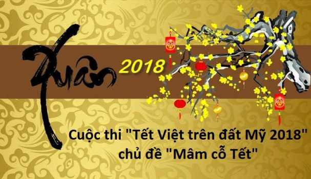 """Thông cáo báo chí cuộc thi """"Tết Việt trên đất Mỹ 2018"""" chủ đề """"Mâm cỗ Tết"""""""