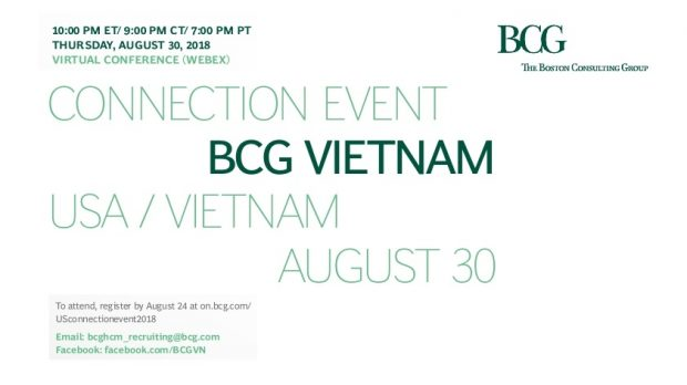 BCG Vietnam is hosting a Virtual Connection Event via Webex at 10:00pm ET on August 30th 2018