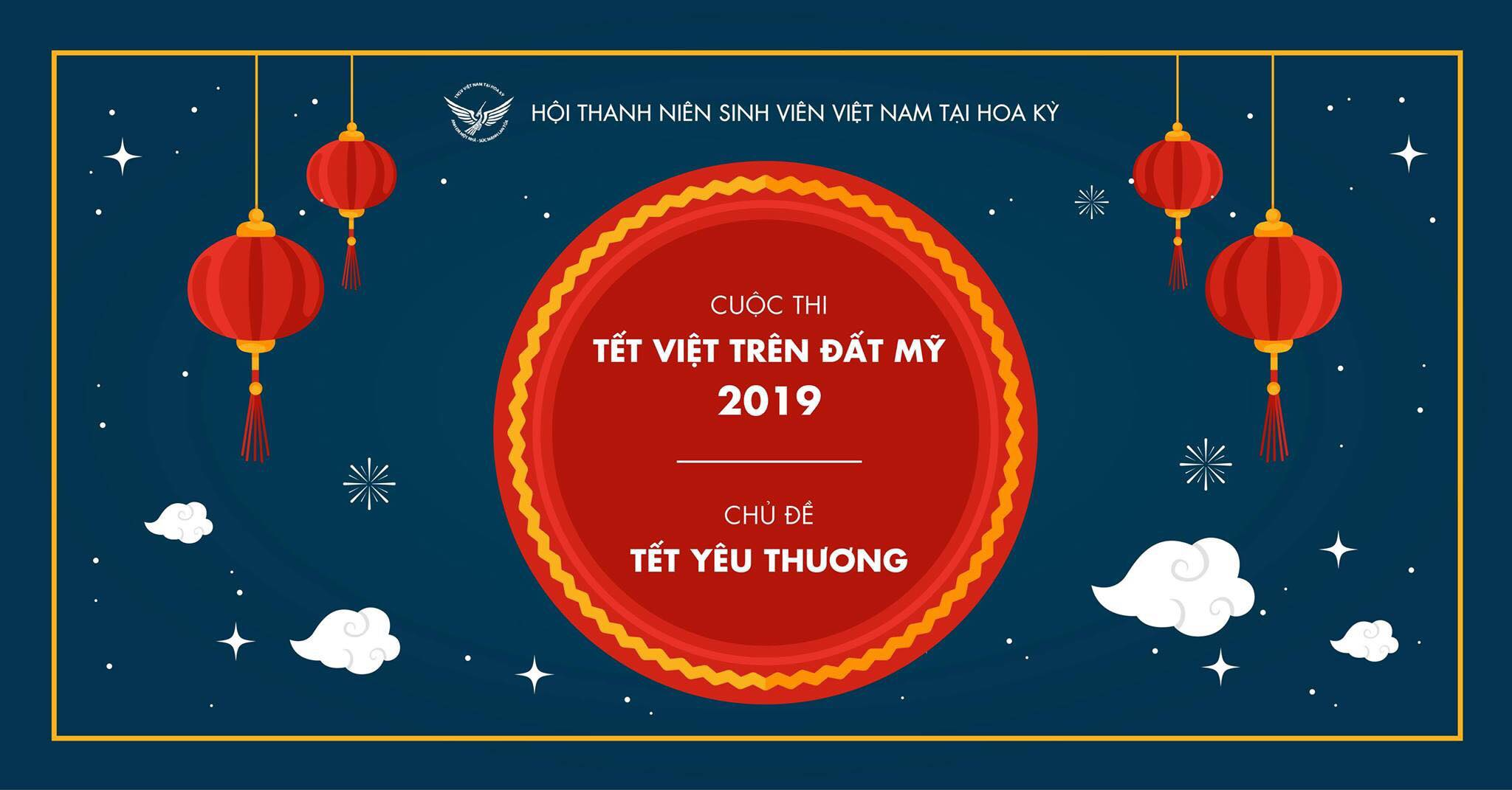 "THÔNG BÁO KẾT QUẢ CUỘC THI TẾT VIỆT TRÊN ĐẤT MỸ 2019 ""TẾT YÊU THƯƠNG"""