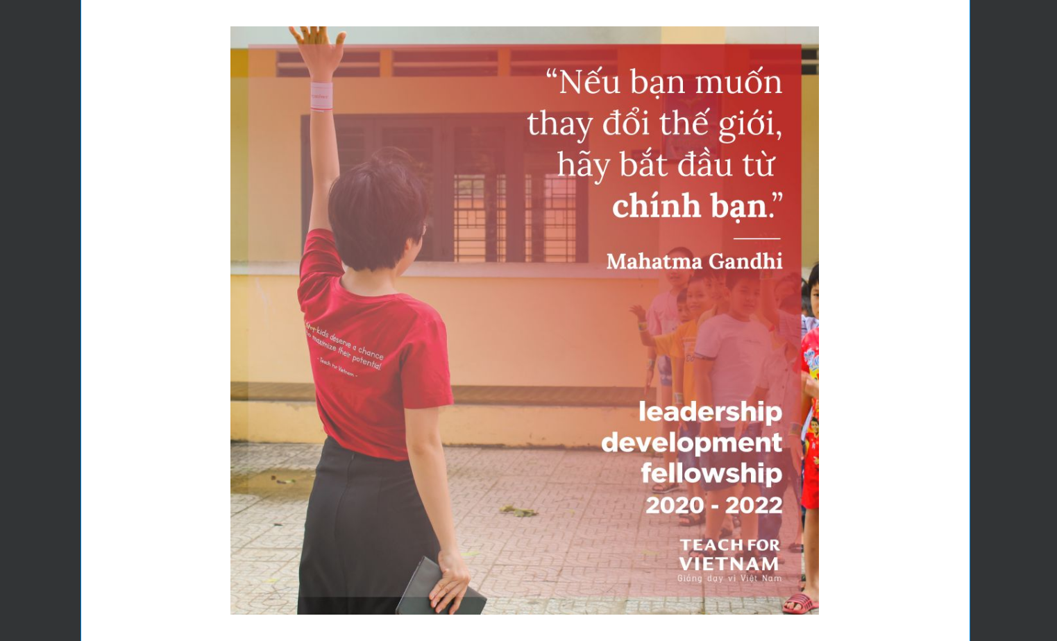 Teach for Vietnam: APPLY NOW for the Leadership Development Fellowship 2020-2022